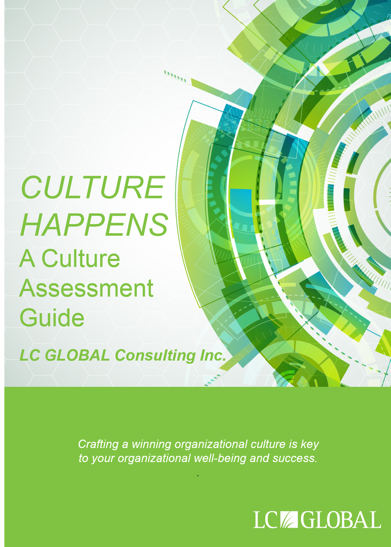 CULTURE_HAPPENS_-_ORGANIZATIONAL_CULTURE_ASSESSMENT_GUIDE_-_LC_GLOBAL_Consulting_Inc__2015.jpg.png
